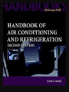 57 best mechanical engineering books images on pinterest handbook of air conditioning and refrigeration by shan k wang fandeluxe Gallery
