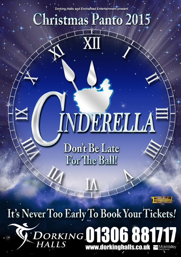 Christmas panto: Cinderella. http://www.dorkinghalls.co.uk/article/10756/Live-Shows