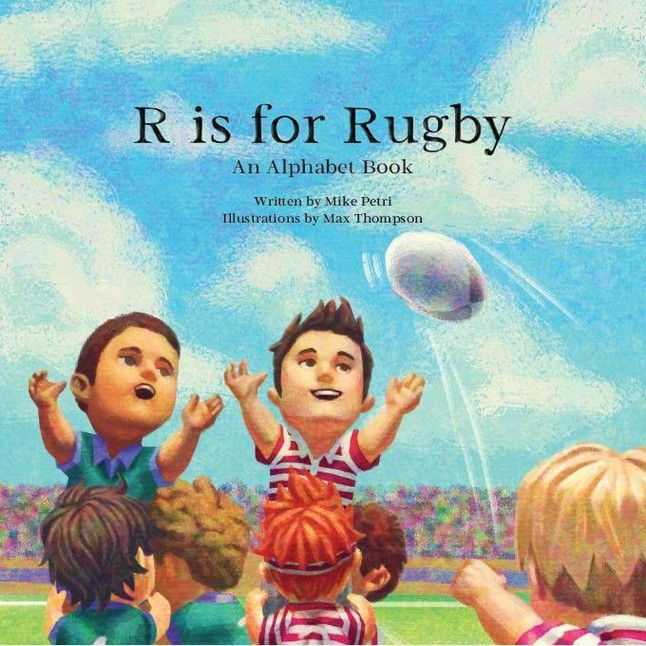R is for Rugby: An Alphabet Book from R is for Rugby LLC