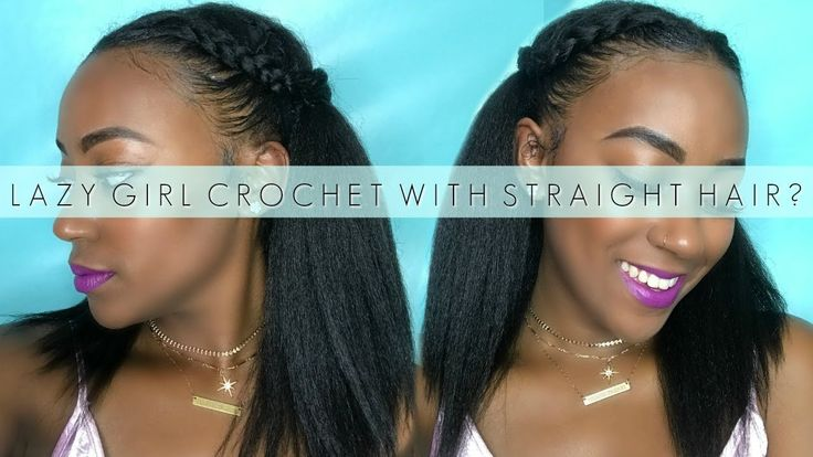 Lazy Girl Crochet: Does It Work With Straight Hair?!  [Video] - https://blackhairinformation.com/video-gallery/lazy-girl-crochet-work-straight-hair-video/