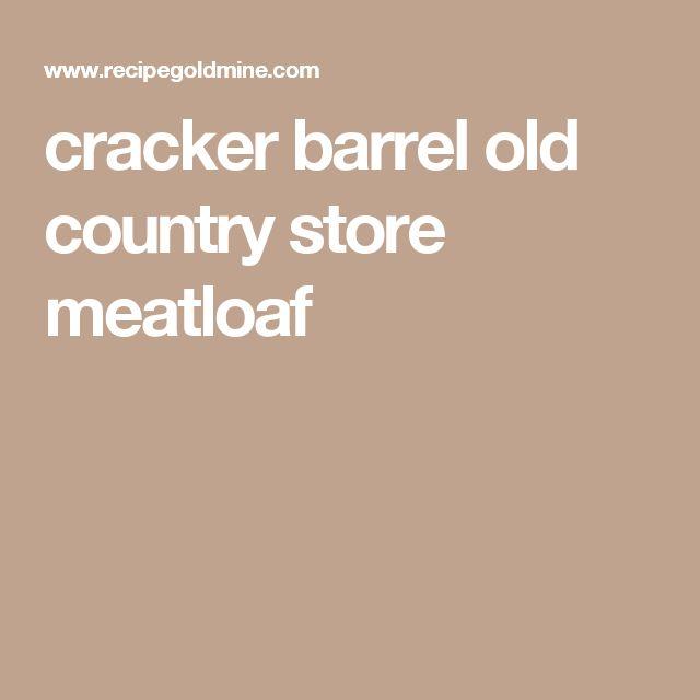 cracker barrel old country store meatloaf
