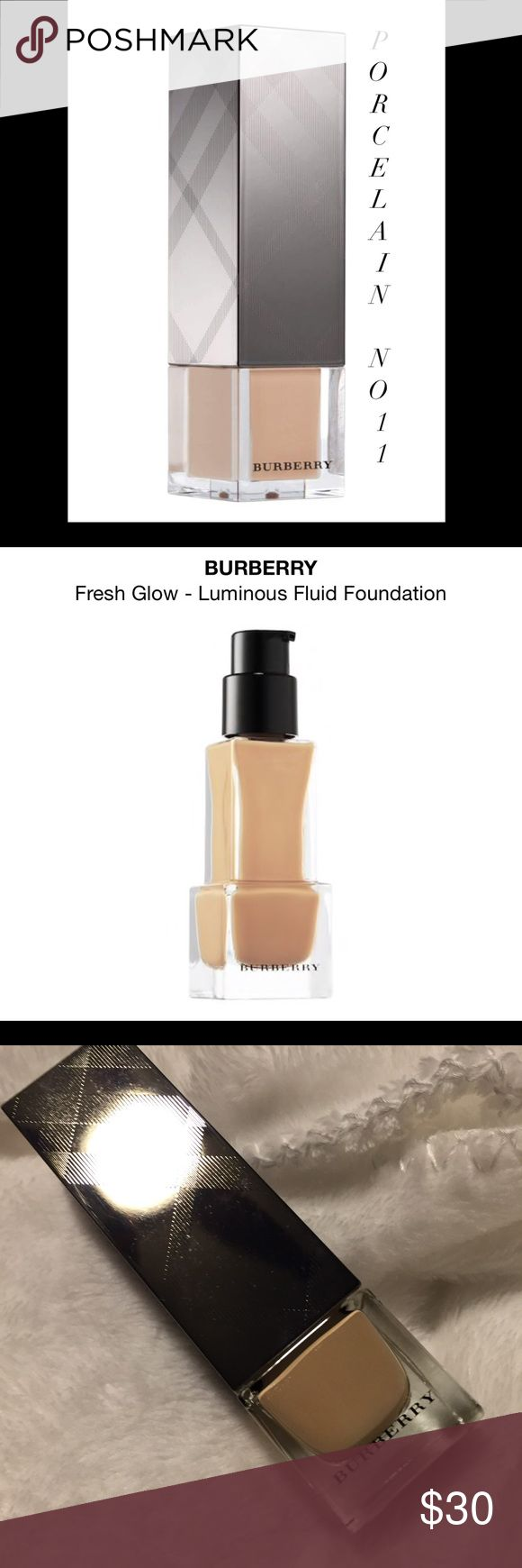 Burberry Fresh Glow Foundation ~ Porcelain #11 Burberry Fresh Glow Foundation ~ Shade is Porcelain #11 - Very Fair with Pink Undertones ~ Used Once/Still Full ~ Exp 11/2017 ~ Please Make Me An Offer On This ~ No Box Burberry Makeup Foundation