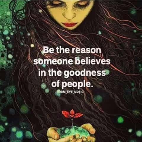 Inspiring self - goodness of people ...
