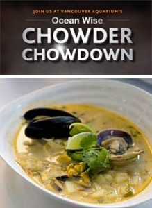 Join the Vancouver Aquarium's Ocean Wise Chowder Chowdown. Savour some tasty fun as Ocean Wise chefs go head-to-head in the ultimate competition to cr