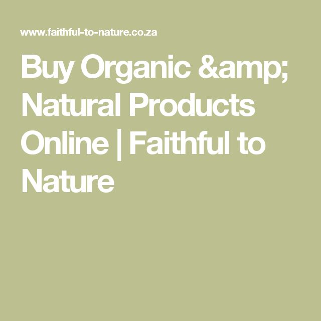 Buy Organic & Natural Products Online | Faithful to Nature