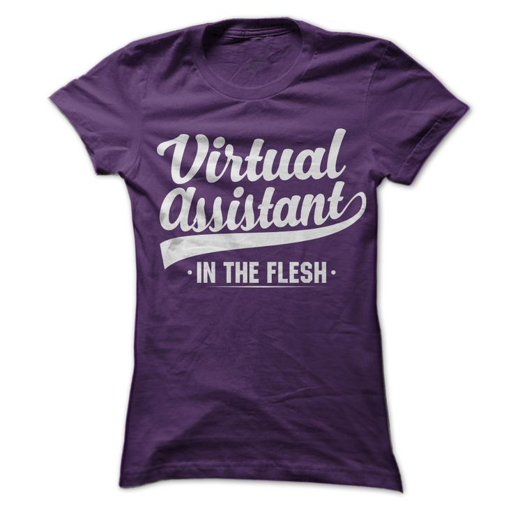T-Shirts for Virtual Assistants. Virtual Assistant in the flesh. Virtual Assistant T-Shirt #VirtualAssistants #VirtualAssistant #VA