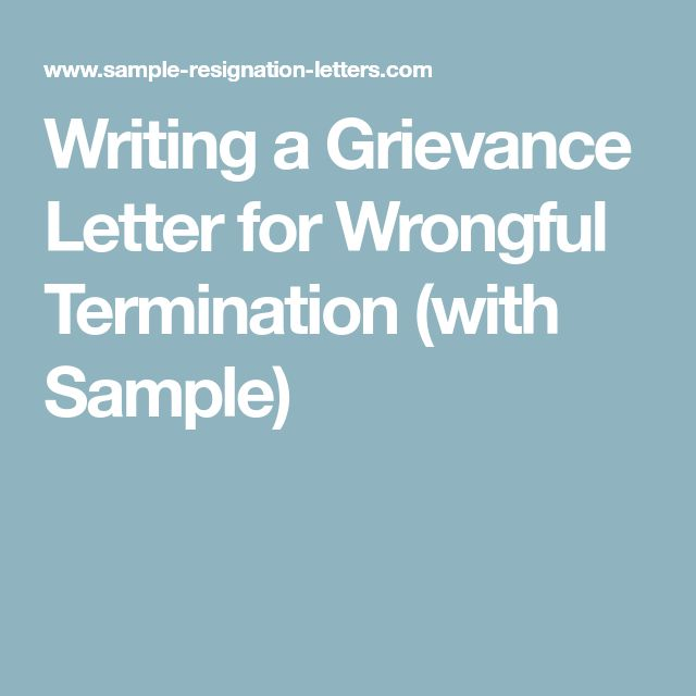 Writing a Grievance Letter for Wrongful Termination (with Sample)