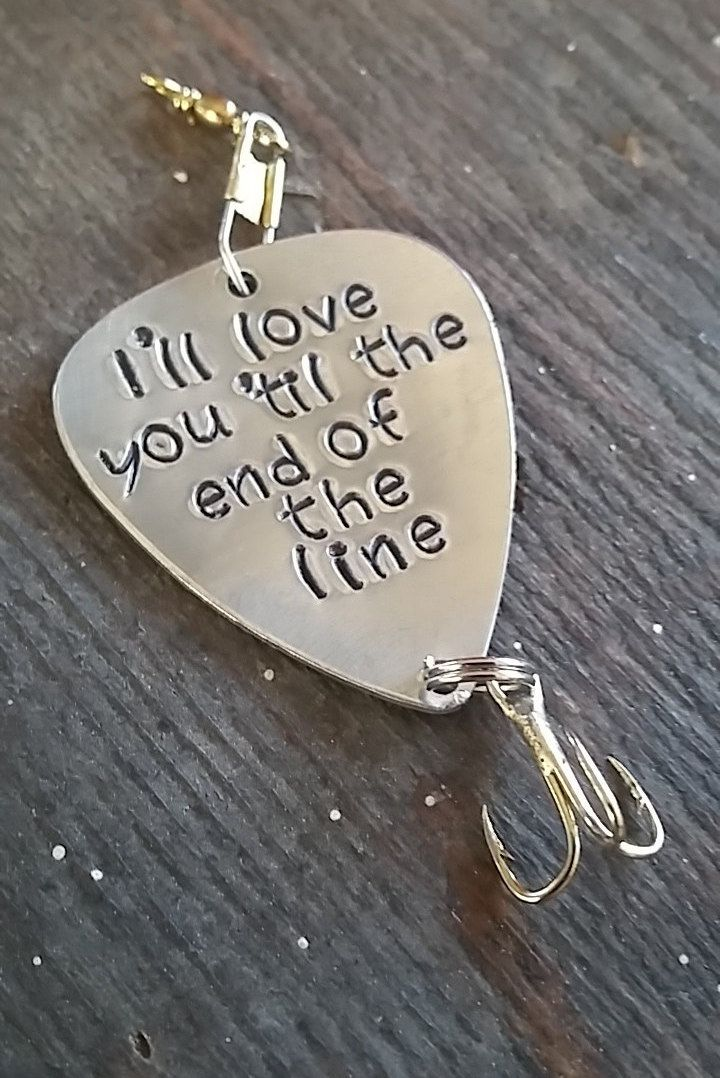 "Handmade Stamped Fishing Lure - ""I'll love you 'til the end of the line"" Personalized Lure*Anniversary* by StampAndSoul on Etsy"