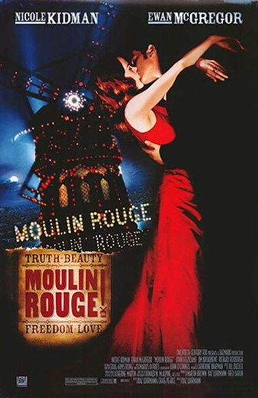 Moulin Rouge poster for my dorm room? Yes please
