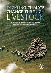 """An important emitter of greenhouse gases (GHG), the livestock sector also has a large potential to reduce its emissions.  This is the main conclusion drawn by the report """"Tackling climate change through livestock"""". This newly released report provides the most comprehensive global assessment made to-date of the livestock sector's GHG emissions and its mitigation potential."""
