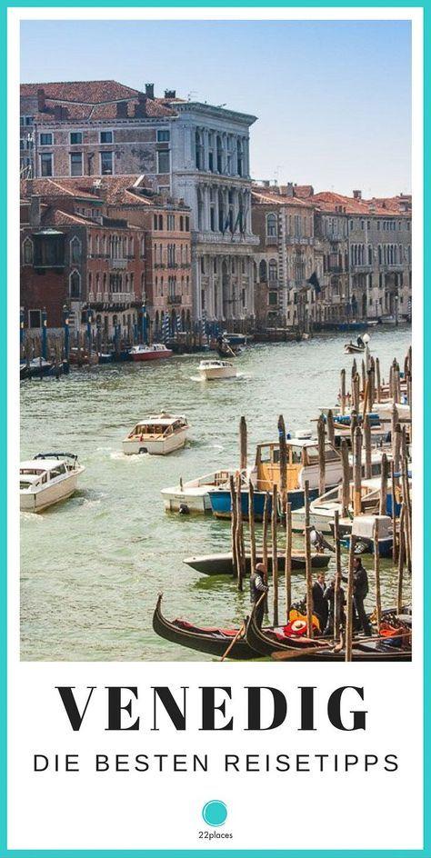 Venedig Reise-Tipps: Die besten Tipps für deine Städtereise nach Venedig von unserer Italien-Expertin Rebecca.
