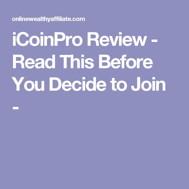 iCoinPro Review - Read This Before You Decide to Join -