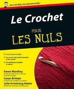 Crochet pour les nuls (le) by Brigitte Lacasse - issuu