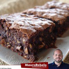 BROWNIE DELICIOSO do Mauro Rebelo - Culinária-Receitas - Mauro Rebelo                                                                                                                                                                                 Mais