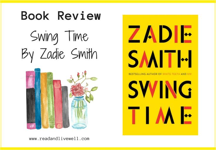 Swing Time, by Zadie Smith. Book review.