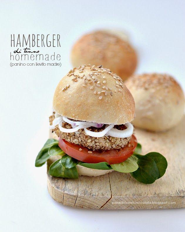 PANEDOLCEALCIOCCOLATO: Hamburger di tonno Homemade con Panino lievitato naturalmente