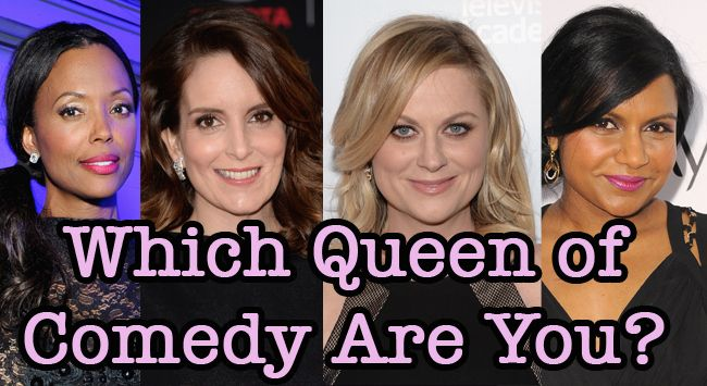 Which Queen Of Comedy Are You