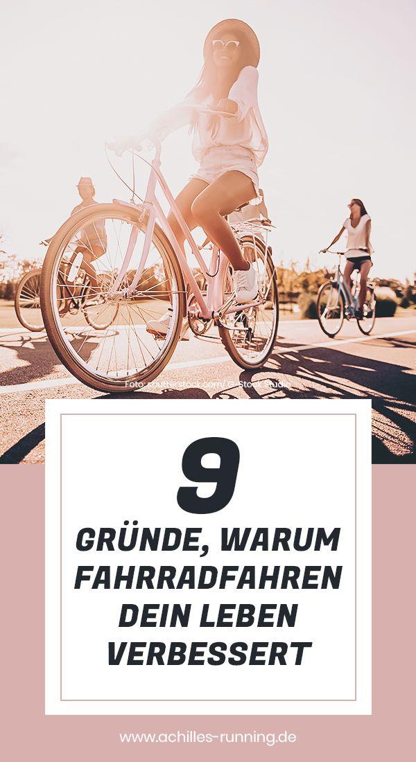 Neun Grunde Warum Fahrradfahren Mein Leben Verbessert In 2020 Training Fur Anfanger Gut Leben Fahrrad Fahren