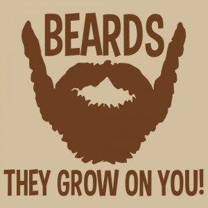 Beards They Grow On You Funny Humor Gift Men's by 9FightingMonkeys, $13.99