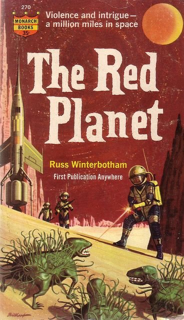 Russ Winterbotham / The Red Planet -- not to be confused with Red Planet by R.A. Heinlein.