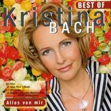 Best of Kristina Bach [CD]