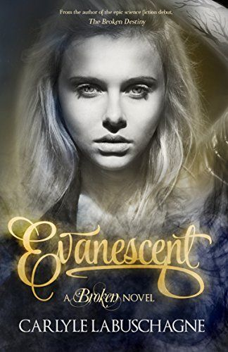 Evanescent (The Broken Series Book 2) by Carlyle Labuschagne https://www.amazon.com/dp/B00XWAYBAA/ref=cm_sw_r_pi_dp_cgmMxbVMR915K