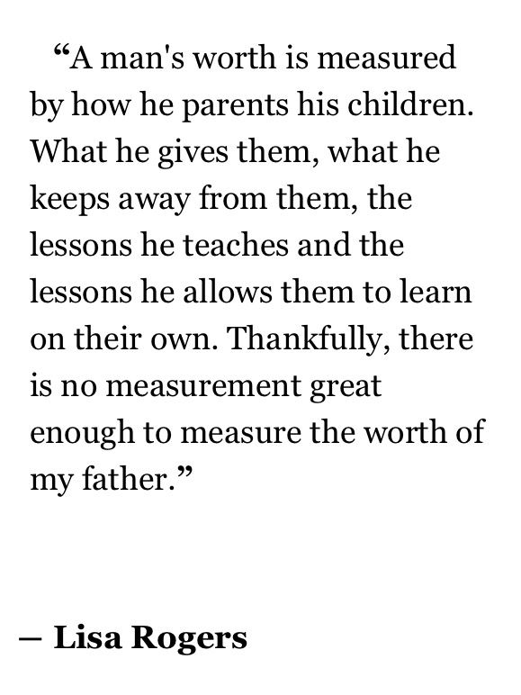 Beautiful quote about fathers.