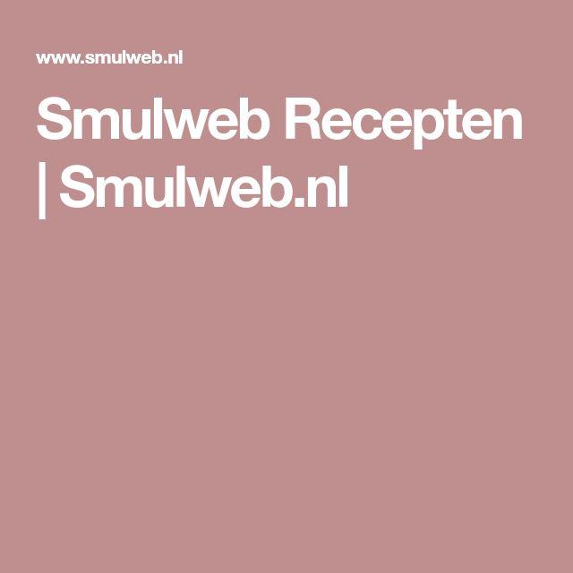 Smulweb Recepten | Smulweb.nl