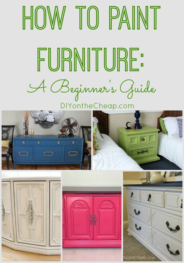 How to Paint Furniture: A Beginner's Guide. This will be useful someday!