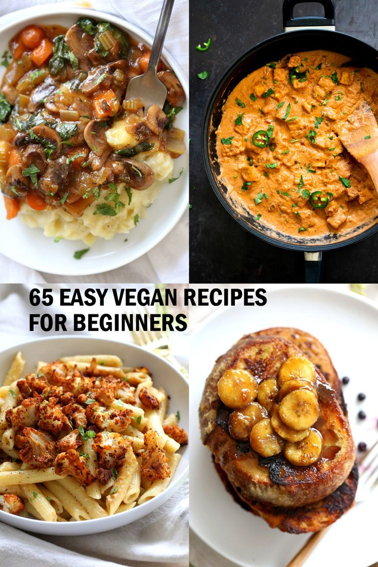 65 Easy Vegan Recipes for Beginners