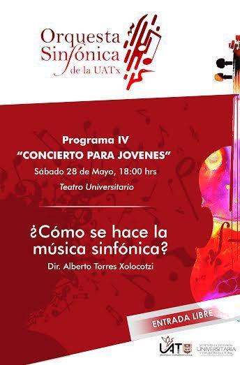 """¿Cómo se hace la música sinfónica? Ciclo """"Conciertos para jóvenes"""" Concierto IV"""