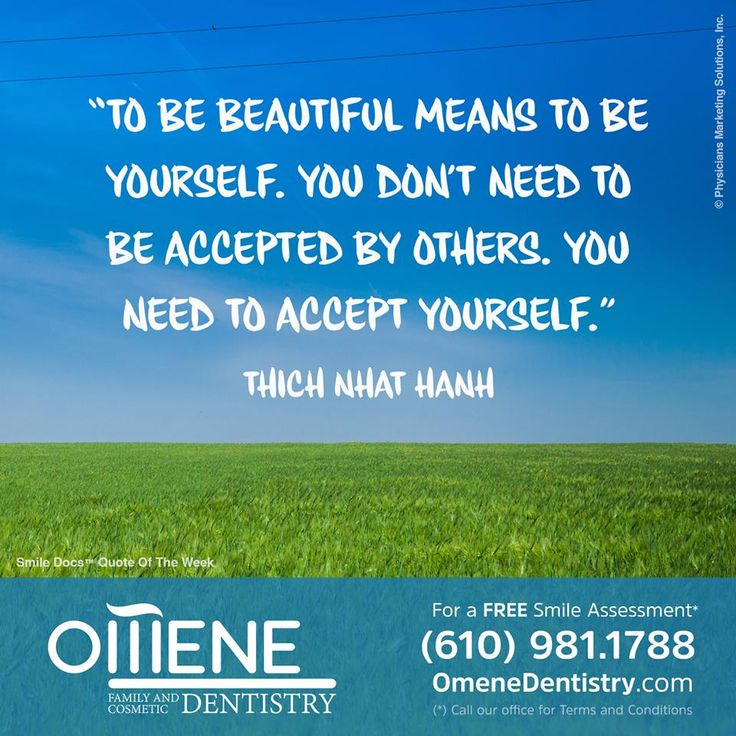 """To be beautiful means to be yourself. You don't need to be accepted by others. You need to accept yourself."" Thich Nhat Hanh / For a Free Smile Assessment*, please call (610) 981-1788 - www.omenedentistry.com / (*) Please call our office for Terms & Conditions. #SmileDocs #SmileDeals #practice #confidence #cosmetic #dentaljob #paoli #pennsylvania #tmj #services #implant #dentistry #invisalign #whitening #dentalcare #dentist #oral #teeth #smile #dental #facebooktips"