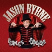 Jason Byrne: People's Puppeteer  Saturday 6th October 2012  £17.50
