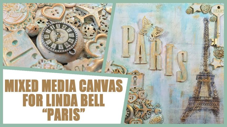 How to: Mixed Media Canvas for Linda Bell - Paris