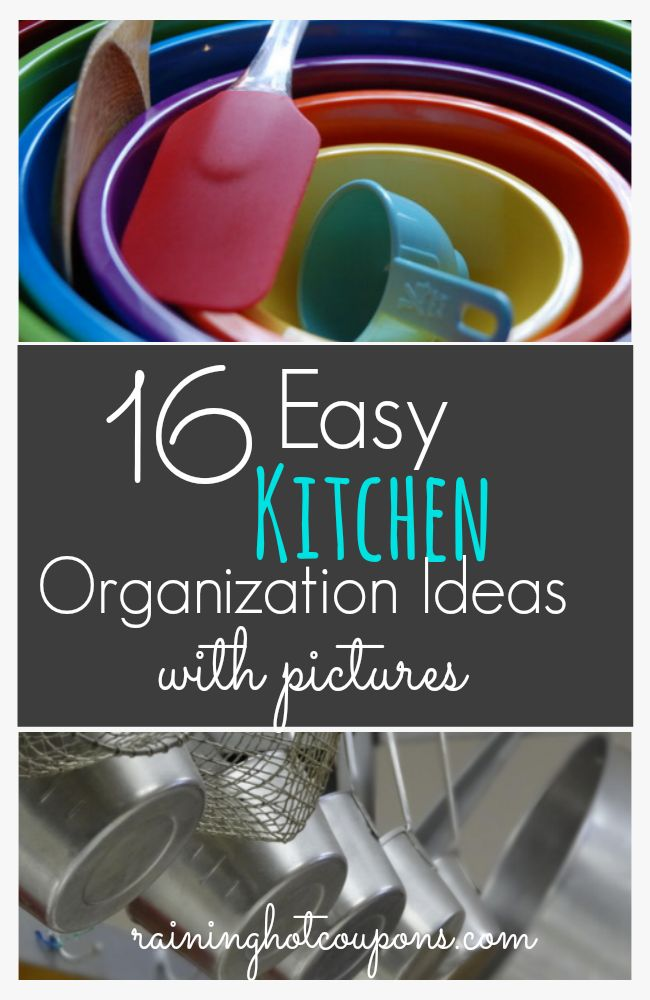 16 Easy Kitchen Organization Ideas and Tips with Pictures! - Raining Hot Coupons