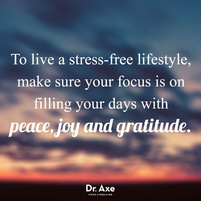 Remove the stress and add in joy and gratitude.