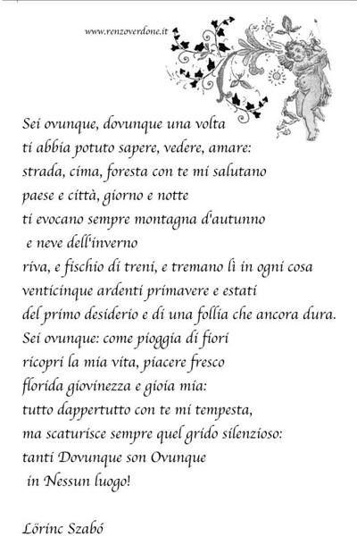 SEI OVUNQUE...poesia di Lorinc Szabò