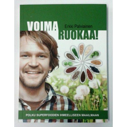 VoimaRuokaa!-kirja  Erkki Palviainen