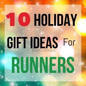 Gift Ideas for Runners With just over a week till Christmas you might be scrambling to finish your holiday shopping. If you have a runner on your Christmas list and have no idea what to get them, do not fear! Below is a list of thoughtful and fun gift ideas, whatever your budget. #Runners #GiftIdeas