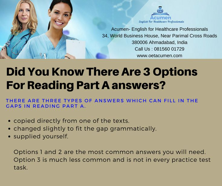 Did you know there are 3 options for Reading Part A answers?  There are three types of answers which can fill in the gaps in Reading Part A.  #OET  #Enroll today at our #Baroda and #Ahmedabad Branch Help Line No. 081560 01729 Get More Info @ http://www.oetacumen.com/