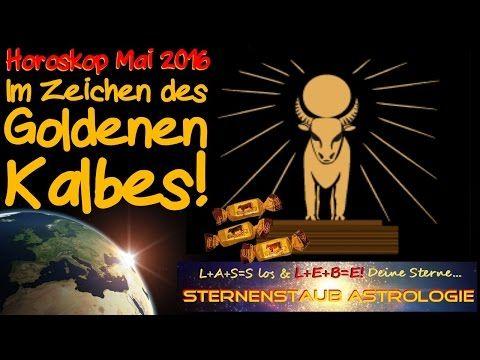 Horoskop Mai 2016 Im Zeichen des Goldenen Kalbes - Stier, Midas & Mithras