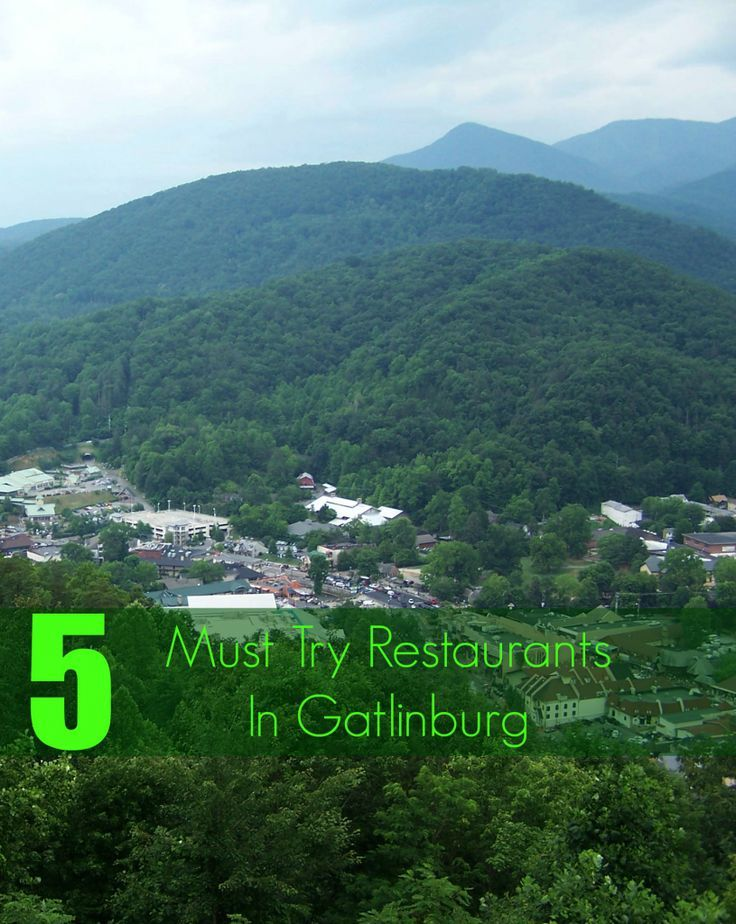 5 Must Try Restaurants in Gatlinburg. Traveling to Gatlinburg Tennessee and looking for places to eat? These are the places to eat at while you visit with or without the family.