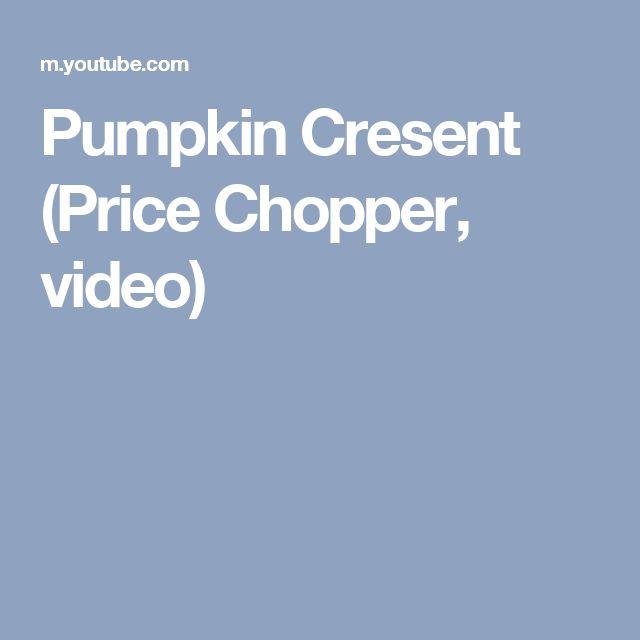 Pumpkin Cresent (Price Chopper, video)