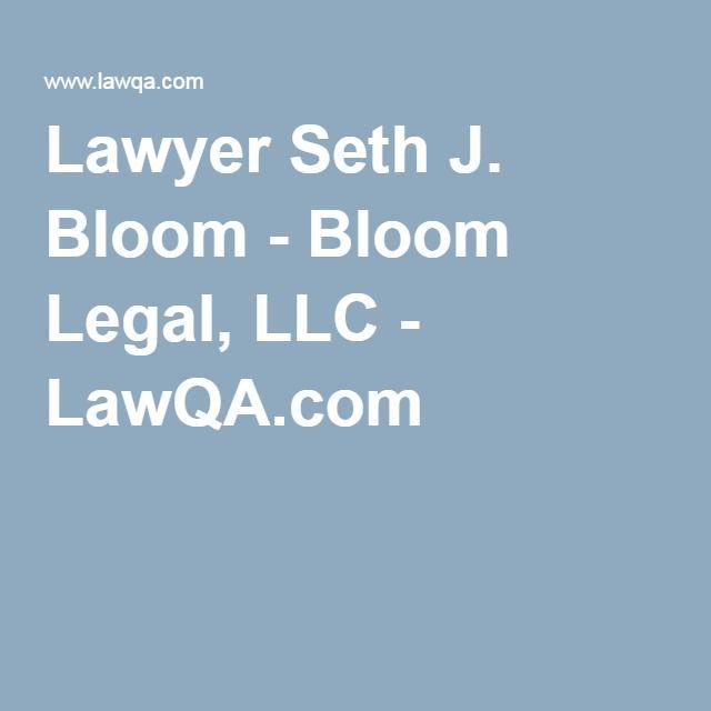Lawyer Seth J. Bloom - Bloom Legal, LLC - LawQA.com