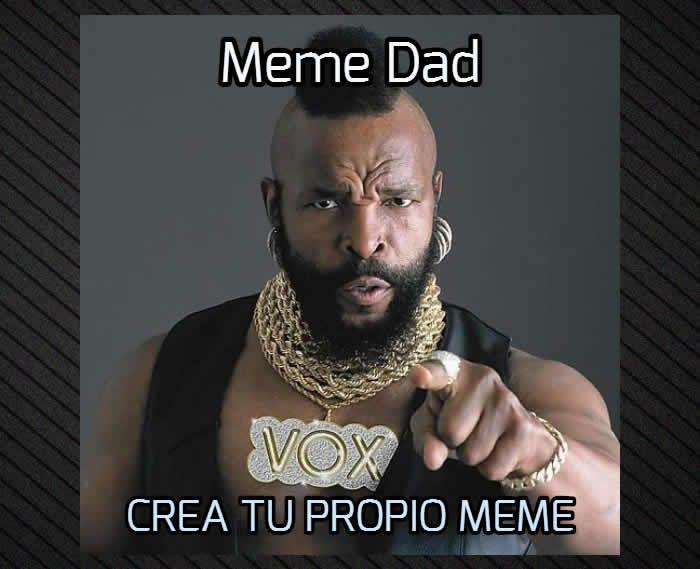 Con Meme Dad crea gratis tu meme sin marca de agua #memes
