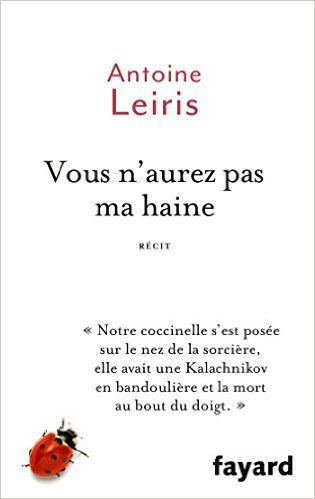 Amazon.fr - Vous n'aurez pas ma haine - Antoine Leiris - Livres