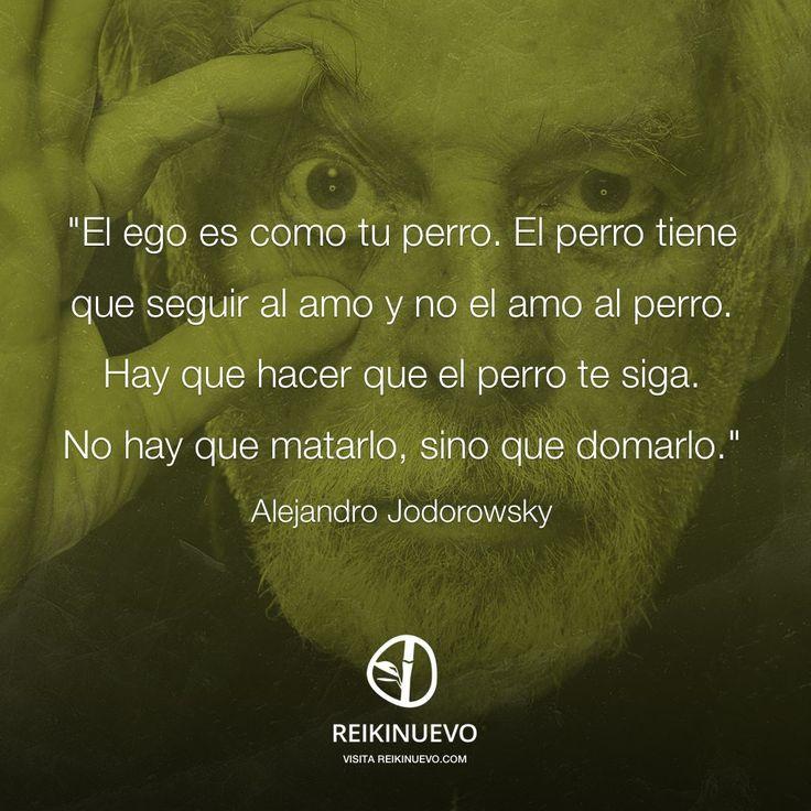 Alejandro Jodorowsky: Domar al ego http://reikinuevo.com/alejandro-jodorowsky-domar-ego/