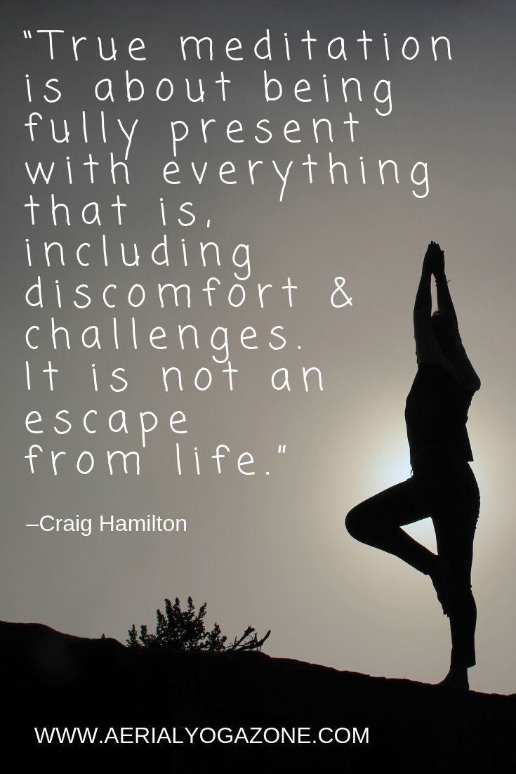 Inspirational Aerial Yoga Quotes To Motivate You Aerial Yoga Zone Yoga Meditation Quotes Yoga Quotes Meditation Quotes