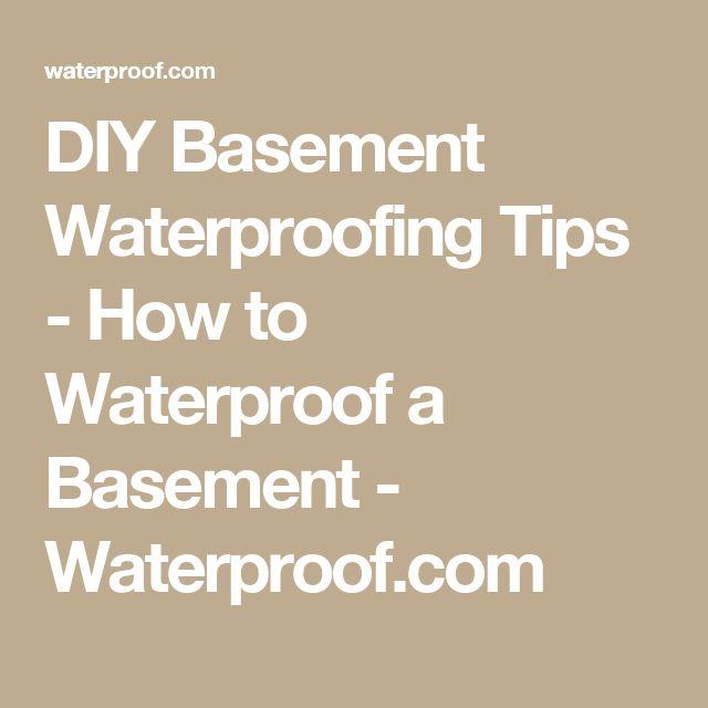 DIY Basement Waterproofing Tips - How to Waterproof a Basement - Waterproof.com