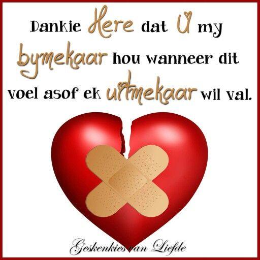 ...wanneer dit voel of alles uitmekaar val... #Afrikaans #Heartaches&Hardships #ThankYou
